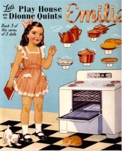 Let's Play House, Dionne Quints Emilie