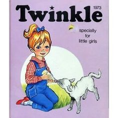 Twinkle , a British comic for little girls from the sixties.